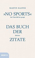 »No Sports« hat Churchill nie gesagt