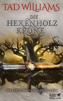 Die Hexenholzkrone, Band 2