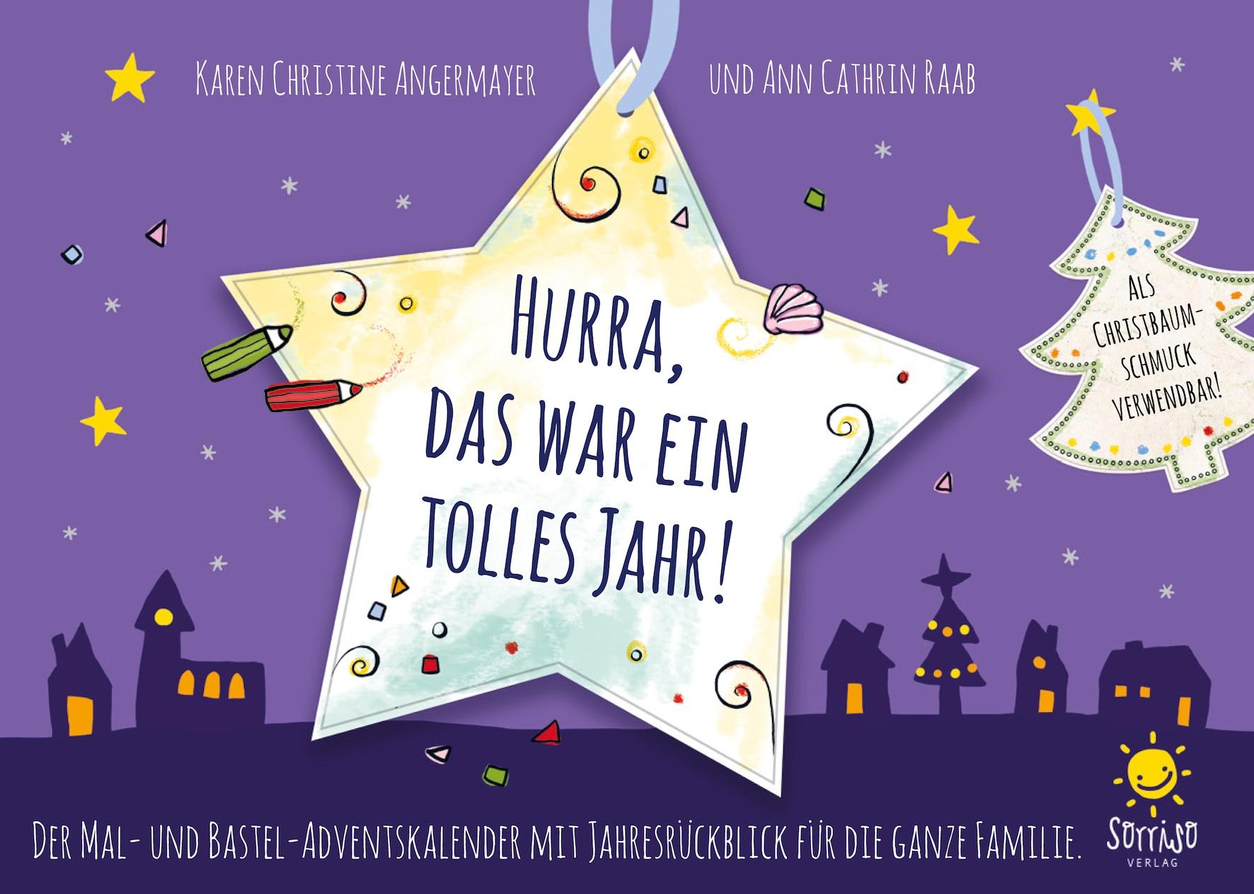 Hurra, das war ein tolles Jahr! von Karen Christine Angermayer Ann ...