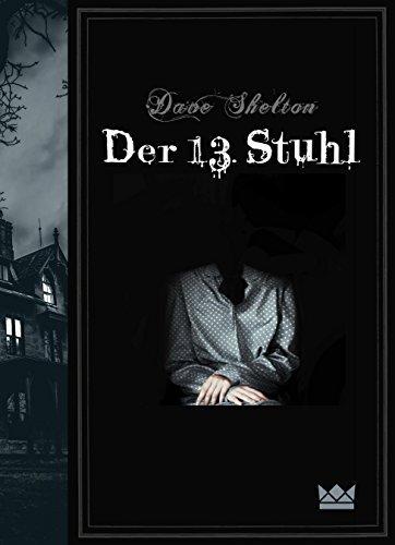 Der 13 Stuhl Von Dave Shelton