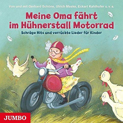 Meine Oma Fährt Im Hühnerstall Motorrad Text