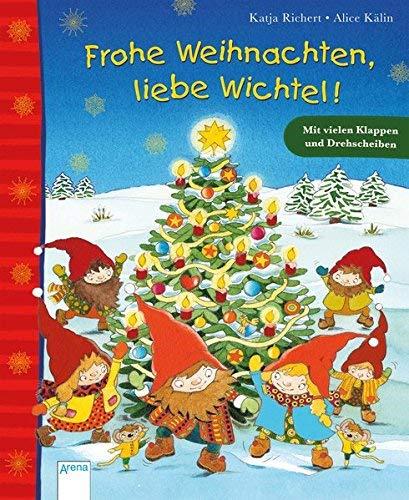 Frohe Weihnachten, liebe Wichtel! von Katja Richert Alice Kälin