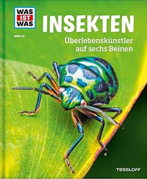 WAS IST WAS Insekten: berlebenskünstler auf sechs Beinen