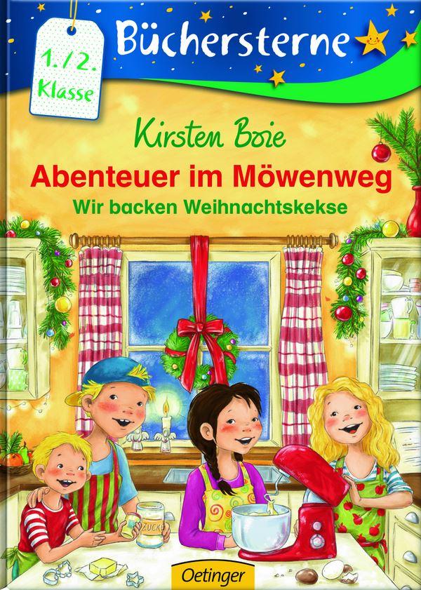 Kinder Weihnachtskekse.Abenteuer Im Möwenweg Wir Backen Weihnachtskekse Von Kirsten Boie
